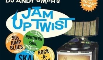 Dj-Andy Smith's-Jam-Up-Twist