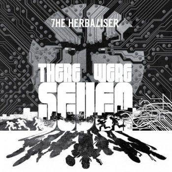 The Herbaliser,There Were,Herbaliser Seven