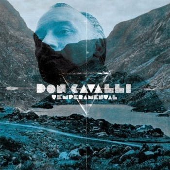 Don Cavalli,temperamental