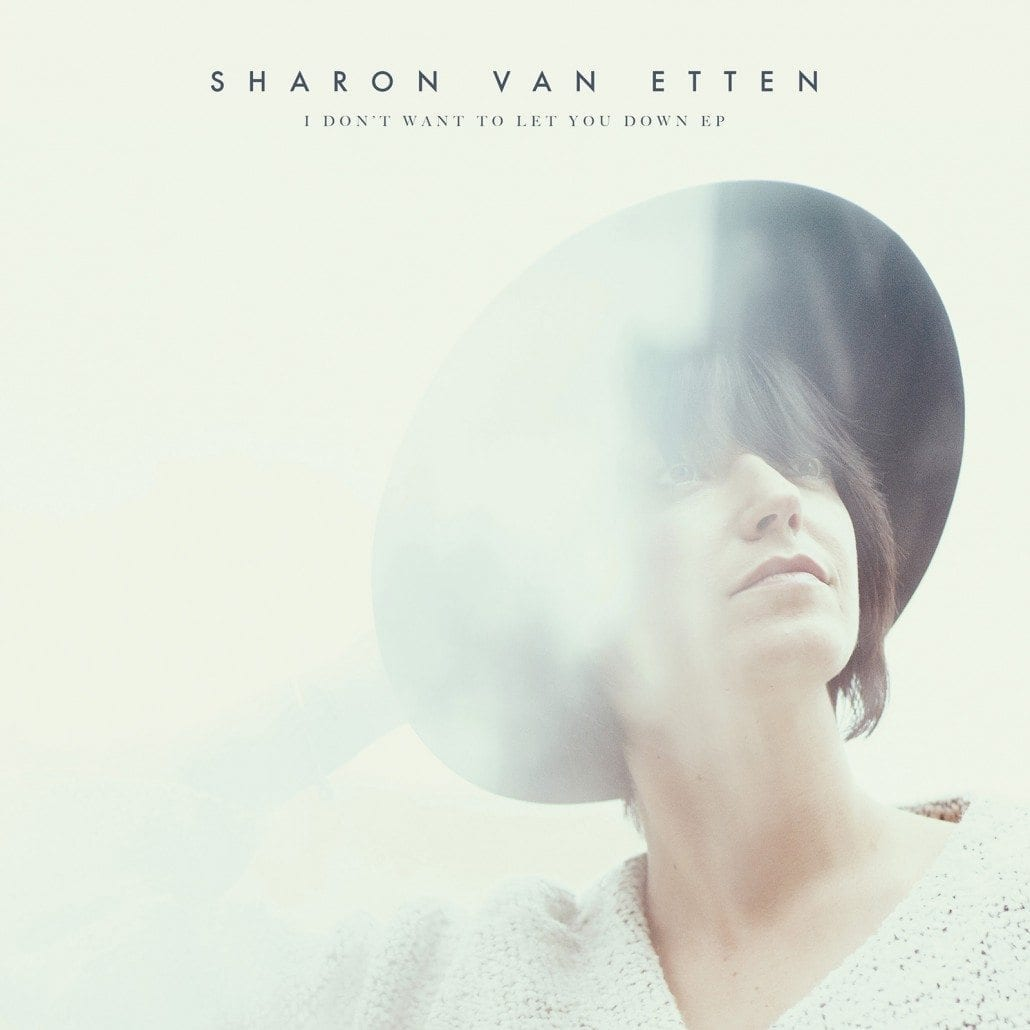 sharon van etten, i don't want to let you down ep