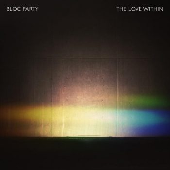 bloc party the love within