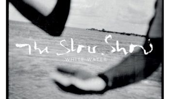 The-Slow-Show-White-Water-1024x1024