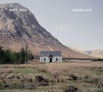 Adam&Joe, Why Mud, cover