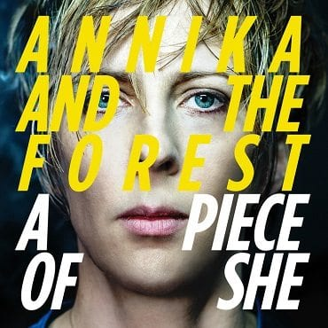 annika and the forest,a piece of she
