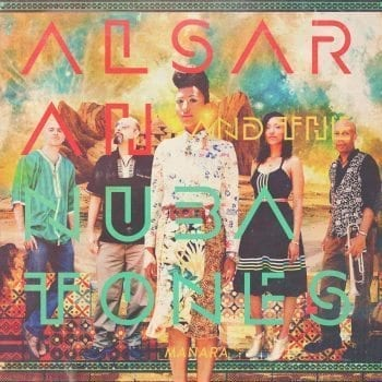 Alsarah and The Nubatones