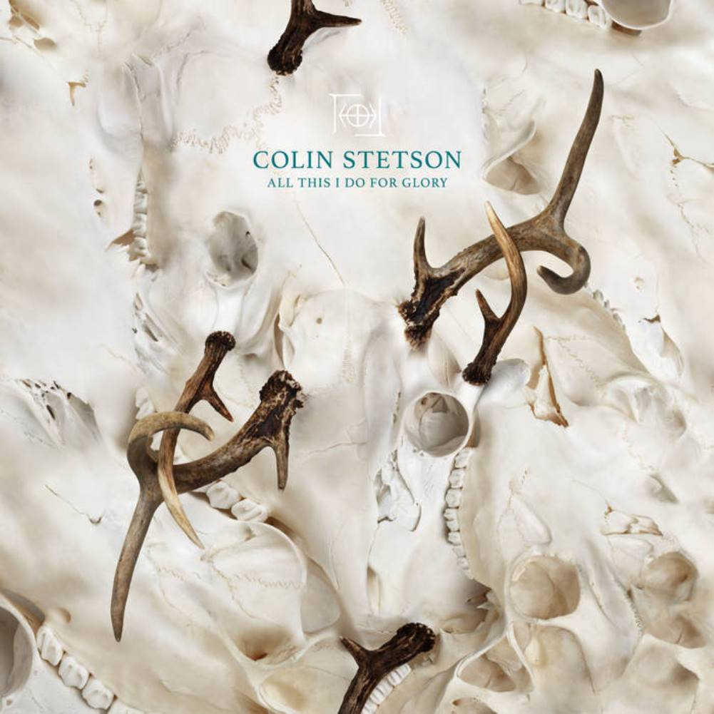 Colin Stetson, All This I Do For Glory, cover