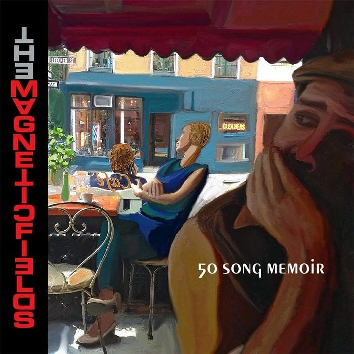 the magnetic fields,50 song memoir