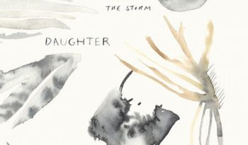 Daughter, Music From Before The Storm, cover