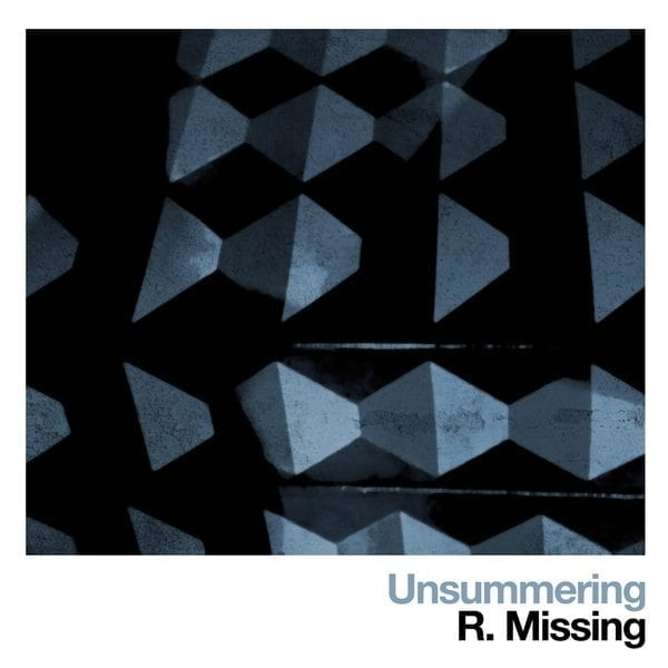 r. missing, unsummering