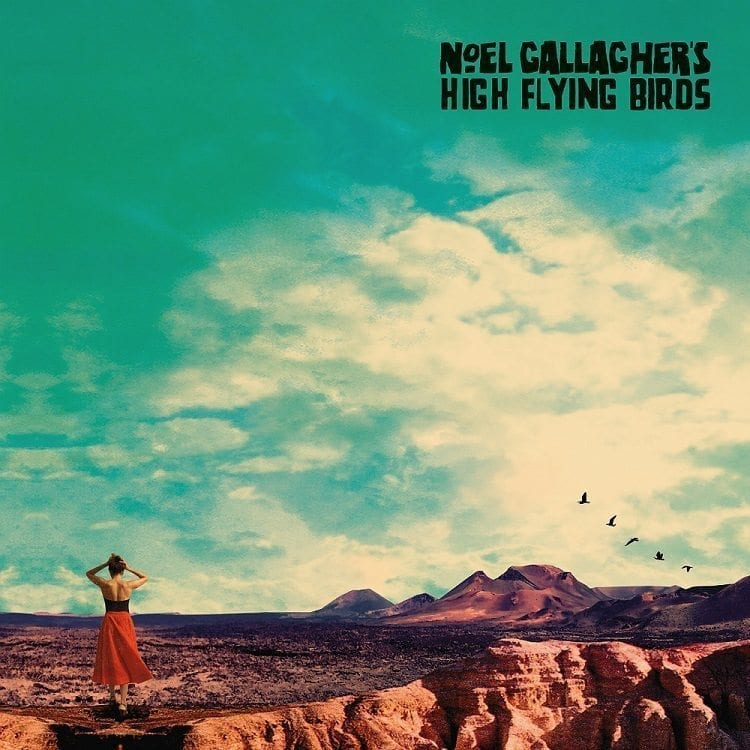 Noel Gallagher's High Flying Birds,who built the moon