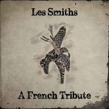 Les Smiths A French Tribute