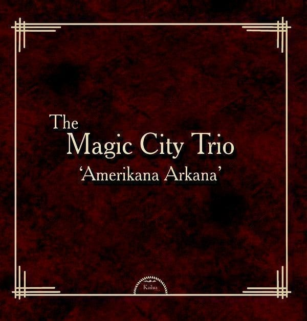 The Magic City Trio