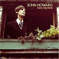 john howard,kid in a big world
