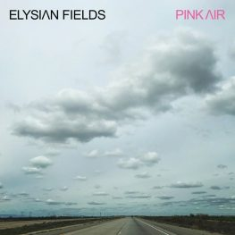 Elysian Fields, pink air