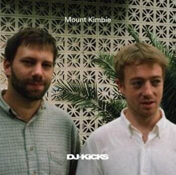 Mount Kimbie, dj-kicks