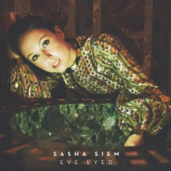 Sasha Siem, Eve Eyed, single, cover