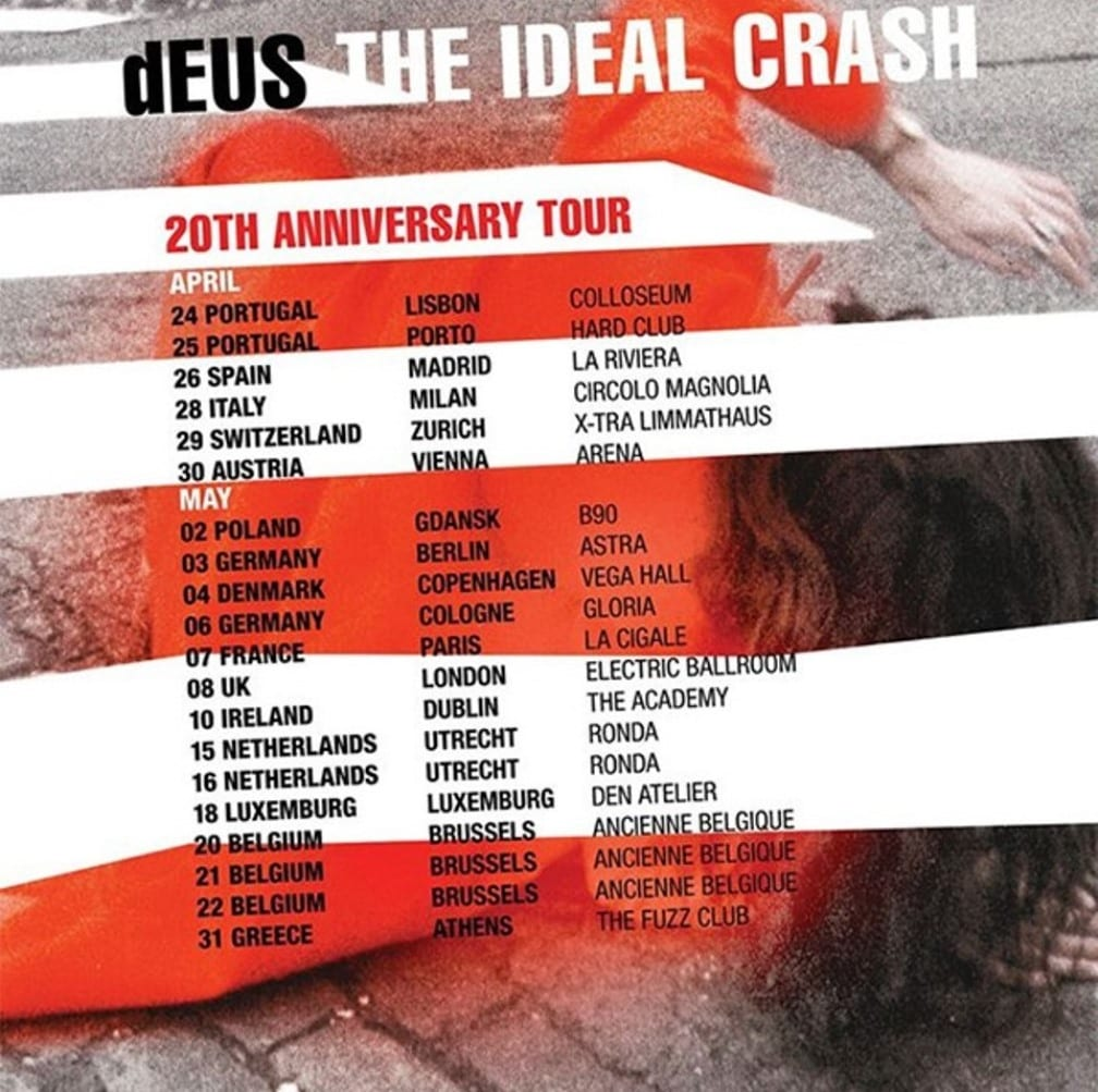 dEUS, Ideal Crash Tour