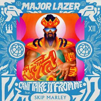 MAJOR-LAZER-22Cant-Take-It-From-Me