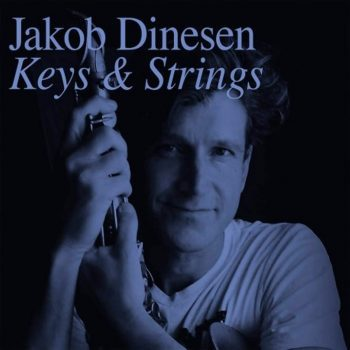 Jakob Dinesen, Keys And Strings, cover