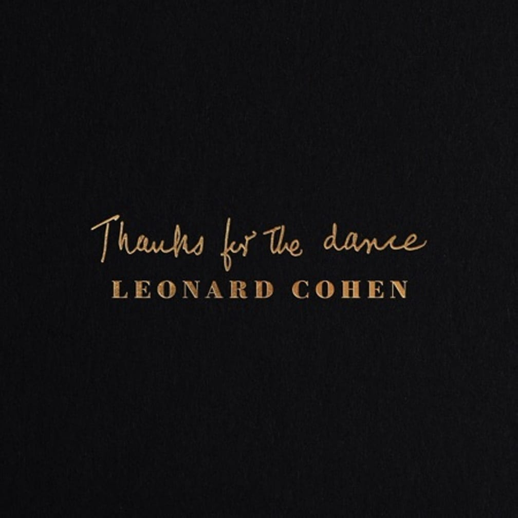 Leonard Cohen, Thanks For The Dance, cover