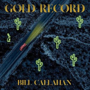 Bill Callahan, Gold Record