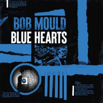 Bob Mould,blue hearts