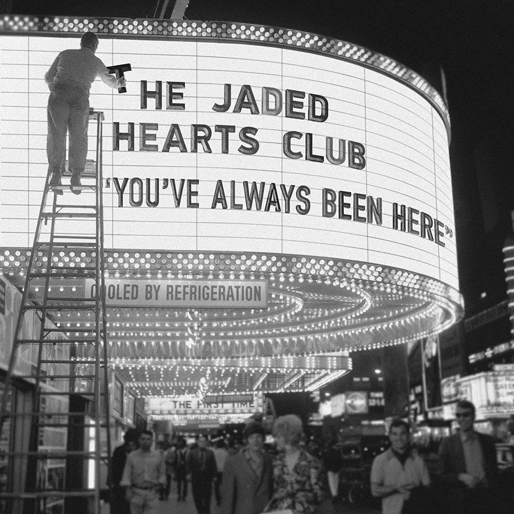 The Jaded Hearts Club, You've Always Been Here, cover