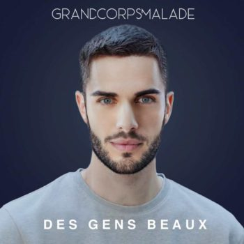 Grand Corps Malade, Des gens beaux, single, cover