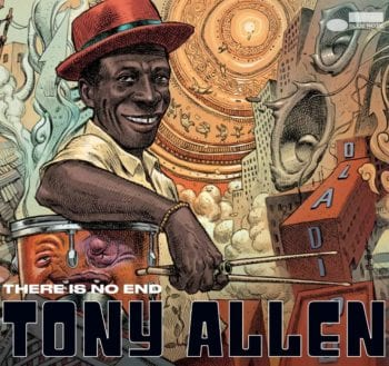 Tony Allen, There Is No End, cover
