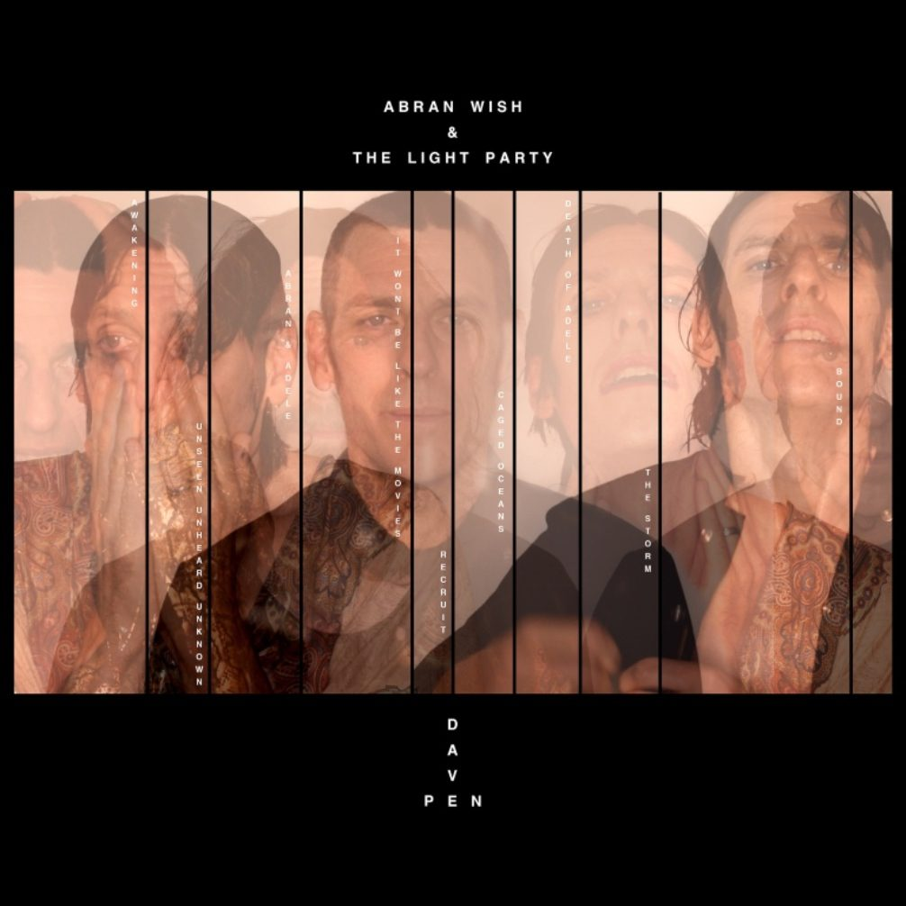 Abran Wish & The Light Party, Dave Pen, cover