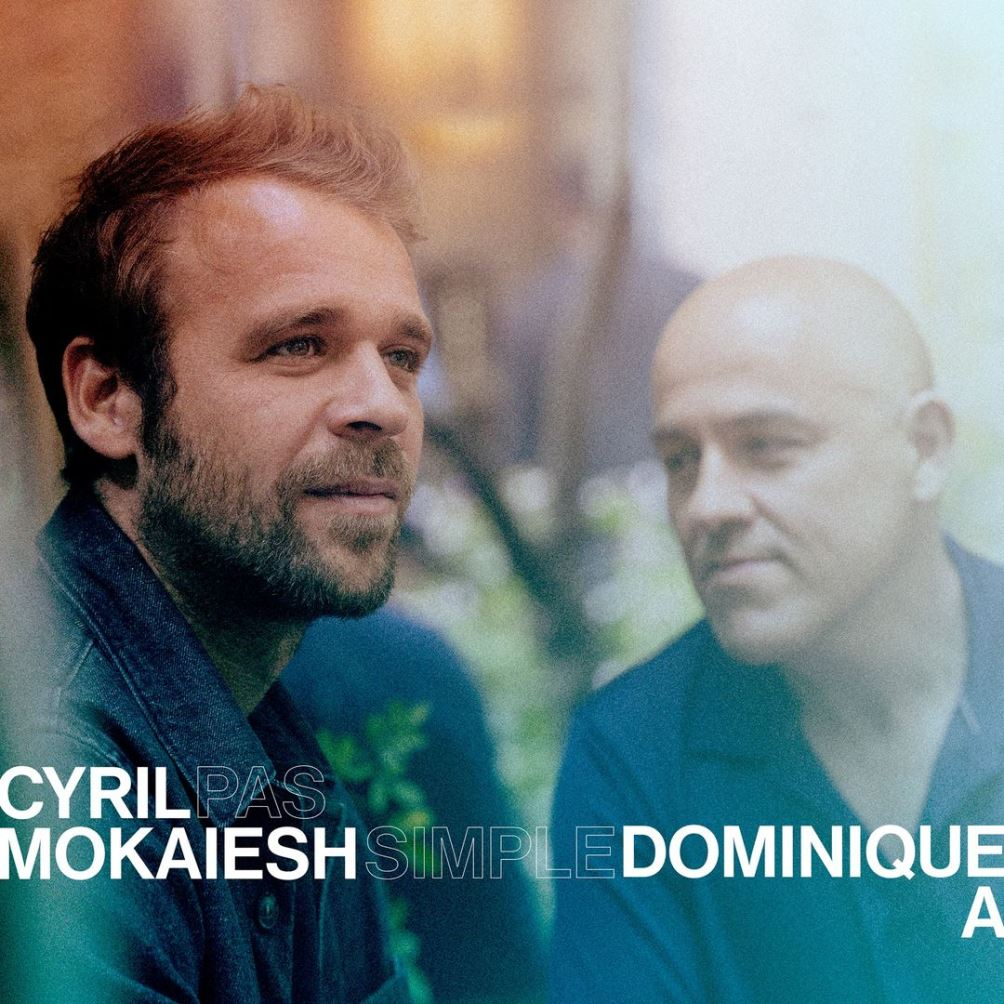 Cyril Mokaiesh, Dominique A, Pas simple, single, cover